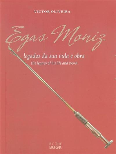 Egas Moniz (Victor Oliveira)