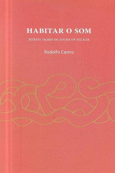 Habitar o som (Rodolfo Castro)