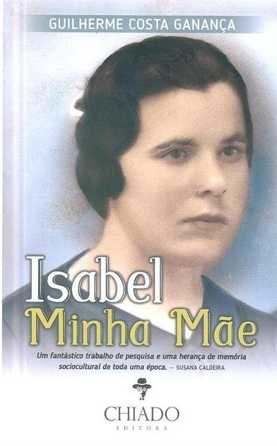 Isabel minha mãe (Guilherme Costa Ganança)