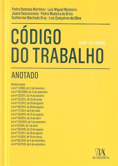 Código do trabalho anotado ([compil.] Pedro Romano Martinez... [et al.])