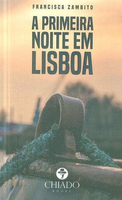 A primeira noite em Lisboa (Francisca Zambito)