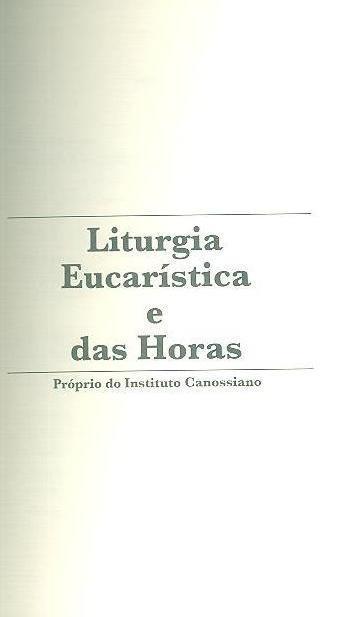 Liturgia Eucarística e das Horas
