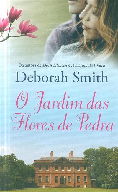 O jardim das flores de pedra (Deborah Smith)