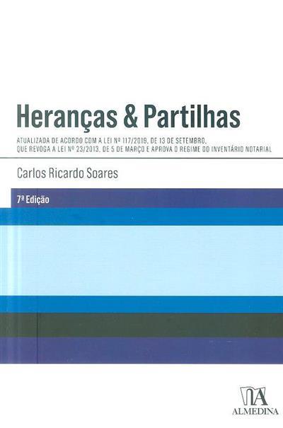 Heranças & partilhas (Carlos Ricardo Soares)