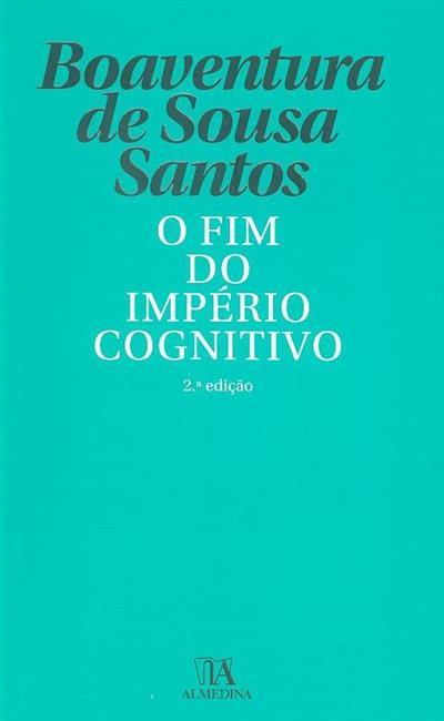 O fim do império cognitivo (Boaventura de Sousa Santos)