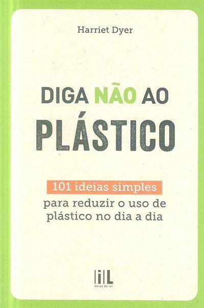 Diga não ao plástico (Harriet Dyer)