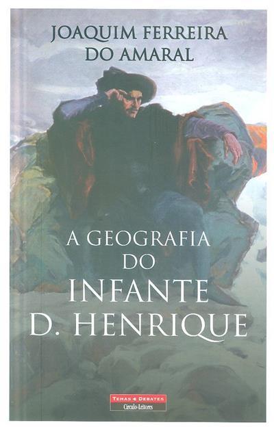 A geografia do Infante D. Henrique (Joaquim Ferreira do Amaral)