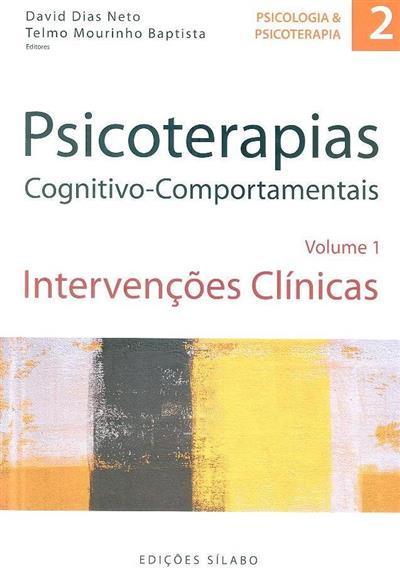 Psicoterapias congnitivo-comportamentais (ed. David Dias Neto, Telmo Mourinho Baptista)