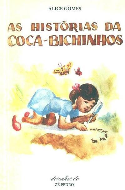 As histórias da coca-bichinhos