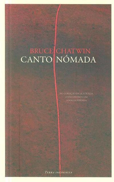 O canto nómada (Bruce Chatwin)