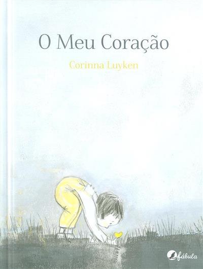 O meu coração (Corinna Luyken)