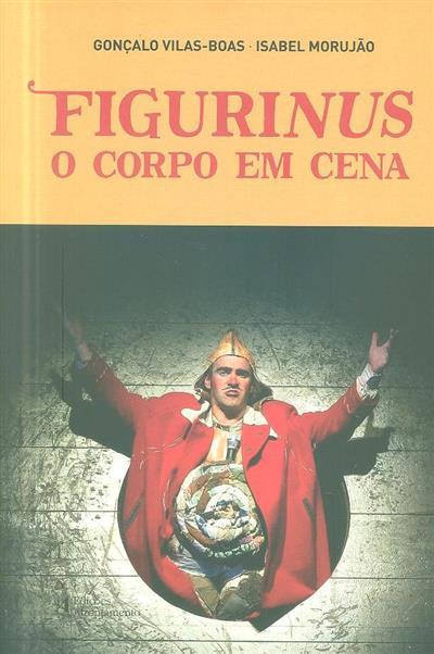 Figurinus (Gonçalo Vilas-Boas, Isabel Morujão)