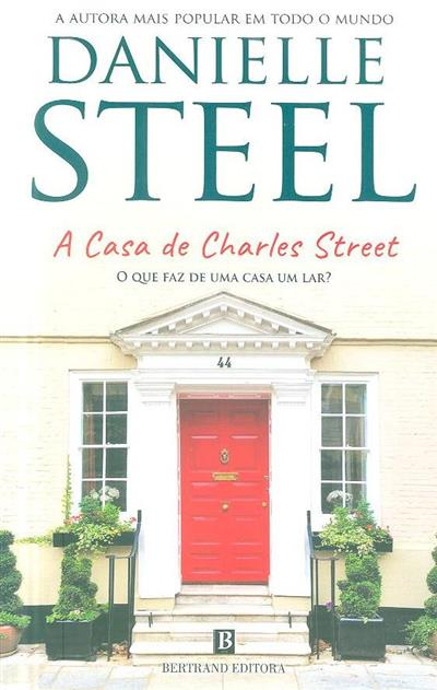 A casa de Charles Street (Danielle Steel)