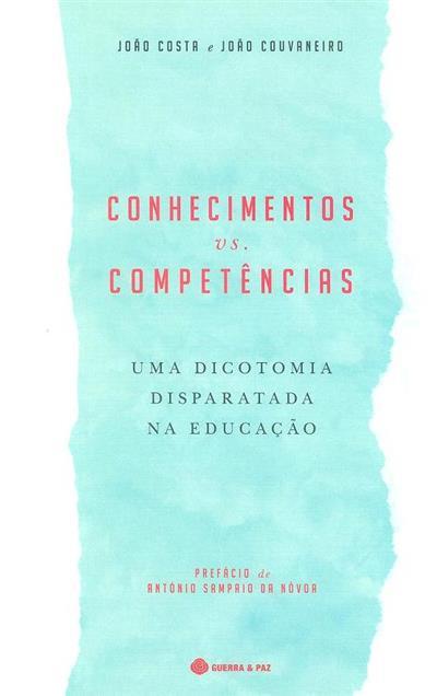 Conhecimentos vs competências (João Costa, João Couvaneiro)