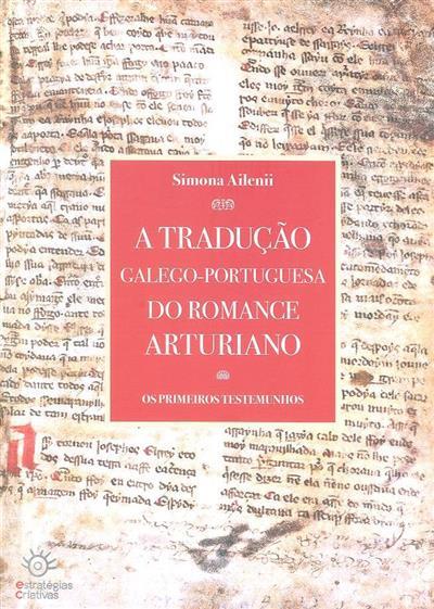 A tradução galego-portuguesa do romance arturiano (Simona Ailenii)