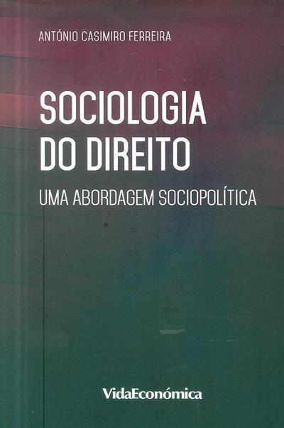 Sociologia do direito (António Casimiro Ferreira)