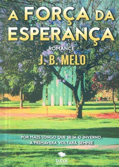 A foça da esperança (J. B. Melo)