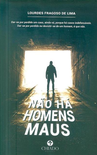 Não há homens maus (Lourdes Fragoso de Lima)