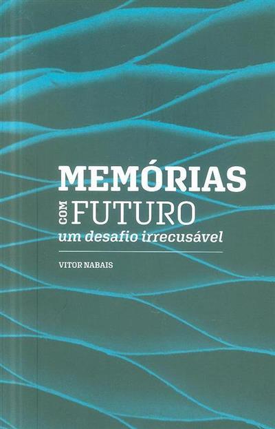 Memórias com futuro (Vítor Nabais)