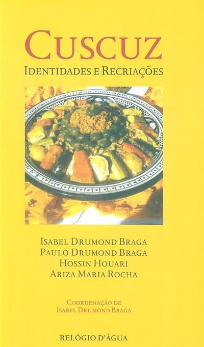 Cuscuz (coord. Isabel Drummond Braga)
