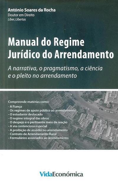Manual do regime jurídico do arrendamento (António Soares da Rocha)