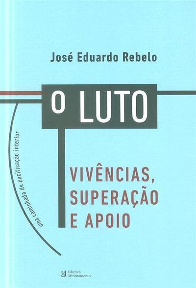 O  luto (José Eduardo Rebelo)