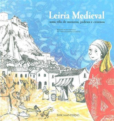 Leiria medieval (Mafalda Brito)