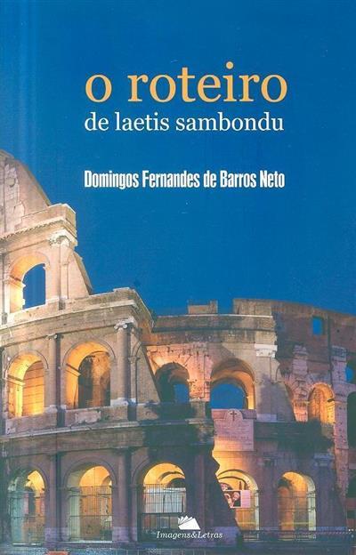 O roteiro de laetis sambondu (Domingos Fernandes de Barros Neto)