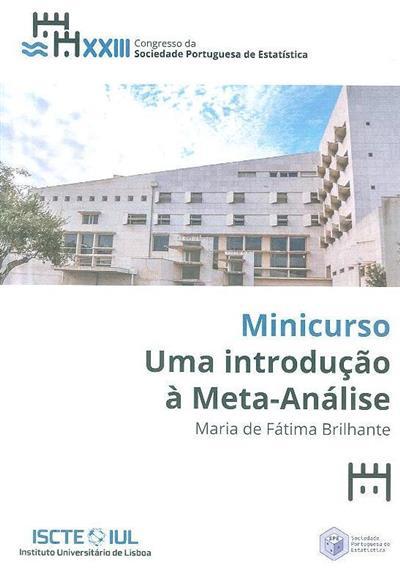 Uma introdução à meta-análise (M. Fátima Brilhante)