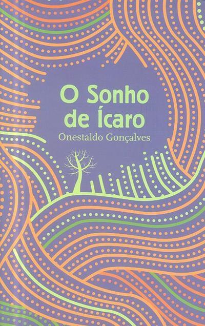 O sonho de Ícaro (Onestaldo Gonçalves)
