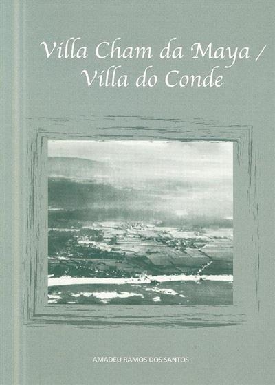 Villa Cham da Maya - Villa do Conde (Amadeu Ramos dos Santos)