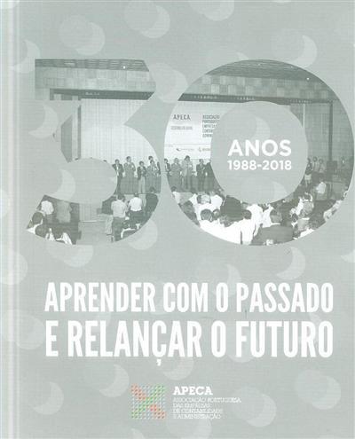 Aprender com o passado e relançar o futuro - APECA (coord. APECA)
