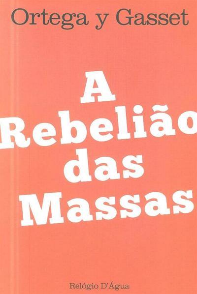 A rebelião das massas (Ortega y Gasset)
