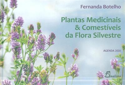 Plantas medicinais & comestíveis da flora silvestre (Fernanda Botelho)