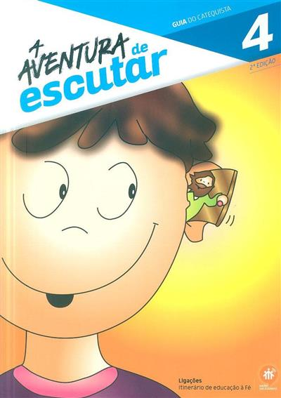 A aventura de escutar 4 (coord. Elsa Almeida, Rui Alberto, Sofia Fonseca)