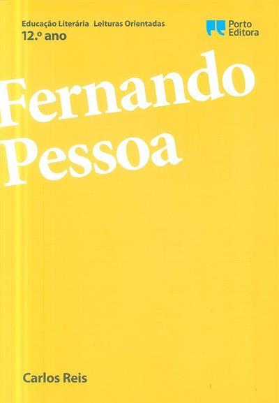 Fernando Pessoa, 12º ano (Carlos Reis)