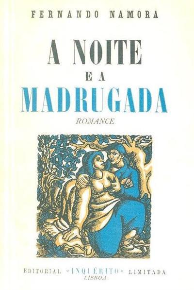 A noite e a madrugada (Fernando Namora)