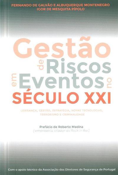 Gestão de riscos em eventos no século XXI (Fernando de Galvão e Albuquerque Montenegro, Igor de Mesquita Pípolo)