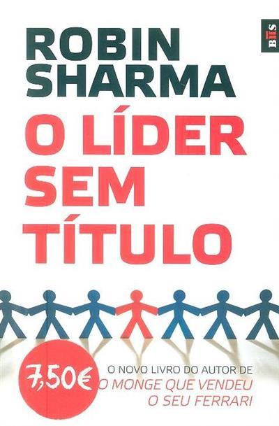 O líder sem título (Robin Sharma)