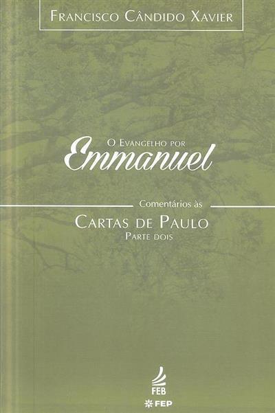 Comentários às cartas de Paulo (Francisco Cândido Xavier pelo espírito Emmanuel)