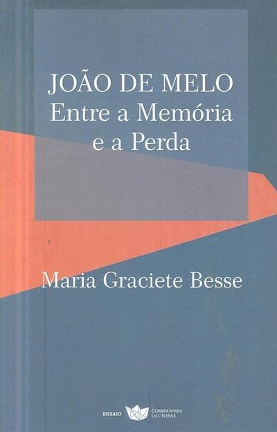 João de Melo (Maria Graciete Besse)