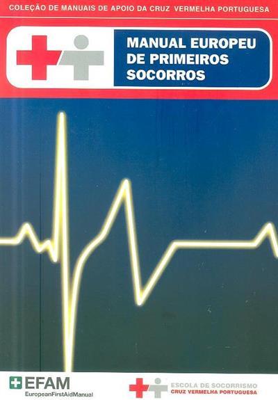 Manual europeu de primeiros socorros (Escola de Socorrismo Cruz Vermelha Portuguesa)
