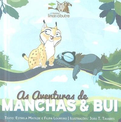 As aventuras de Manchas & Bui (Estrela Matilde, Filipa Loureiro)
