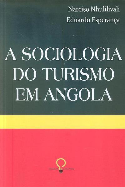 A sociologia do turismo em Angola (Narciso Nhulilivali, Eduardo Esperança)