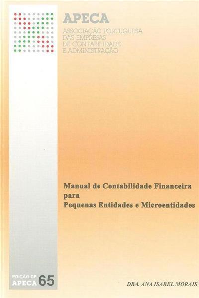 Manual de contabilidade financeira para pequenas entidades e microentidades (Ana Isabel Morais)