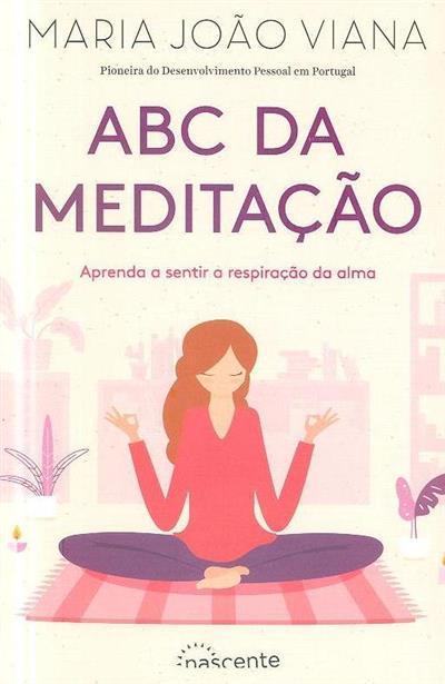 ABC da meditação (Maria João Viana)