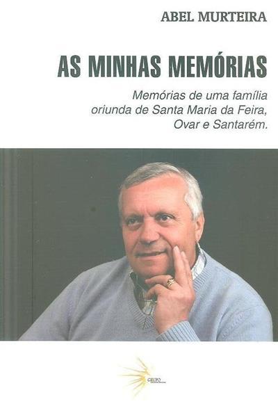 As minhas memórias (Abel Murteira)