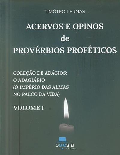 Acervos e opinos de provérbios proféticos (Timóteo Pernas)