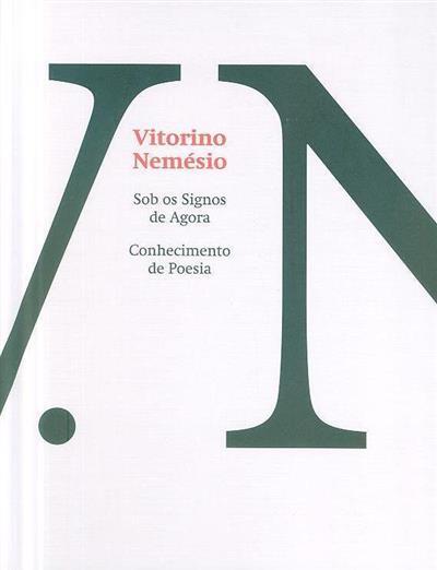 Sob os signos de agora ; (Vitorino Nemésio)