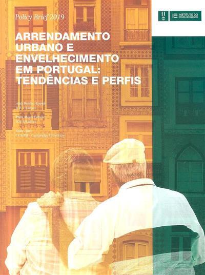 Arrendamento urbano e envelhecimento em Portugal (Alda Botelho Azevedo, Pedro Moura Ferreira, Sónia Alves)